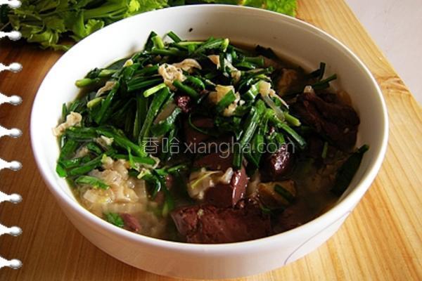 猪血韭菜汤的做法