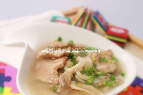 滑肉菜谱汤的做法_菜谱_香哈网十道菜过年蘑菇图片