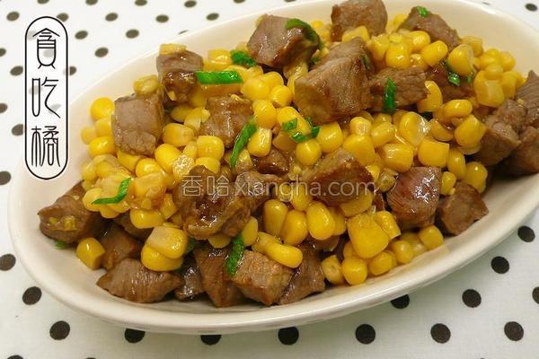 口口牛排炒玉米的做法