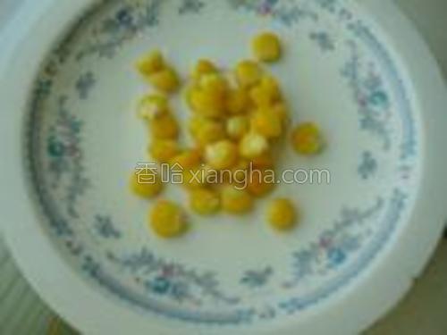 戳好的玉米粒,只是一部分啊我着急拍照O(∩_∩)O哈哈~