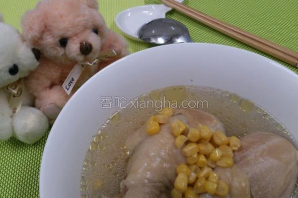 玉米鸡汤的做法