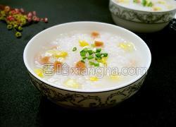 玉米火腿粥