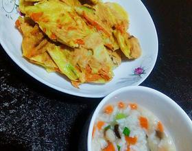 儿子的晚餐,蔬菜鸡蛋饼和蔬菜粥☺[图]
